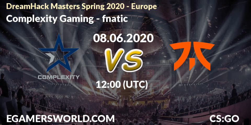 complexity Gaming – Fnatic. Прогноз на 08.06.2020